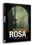 Berättelsen om Rosa – en ny film med och om fosterbarn