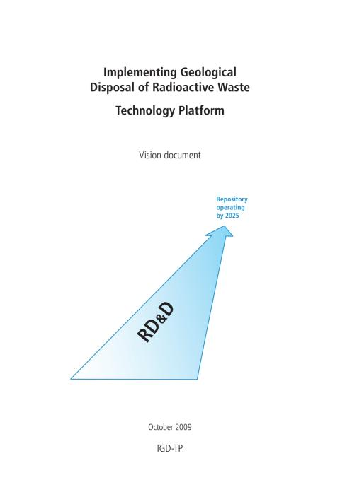 Implementing Geological Disposal of Radioactive Waste Technology Platform - Vision document