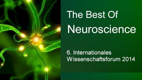 Bonn: Das Mega-Event des Jahres - The Best Of Neuroscience (6. Internationales Wissenschaftsforum)