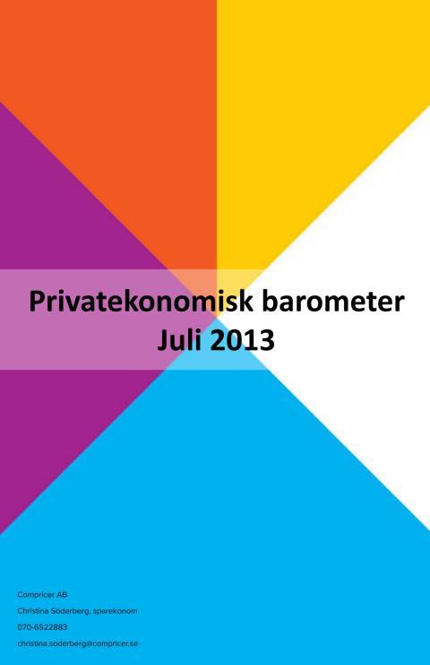 Privatekonomisk barometer Juli 2013