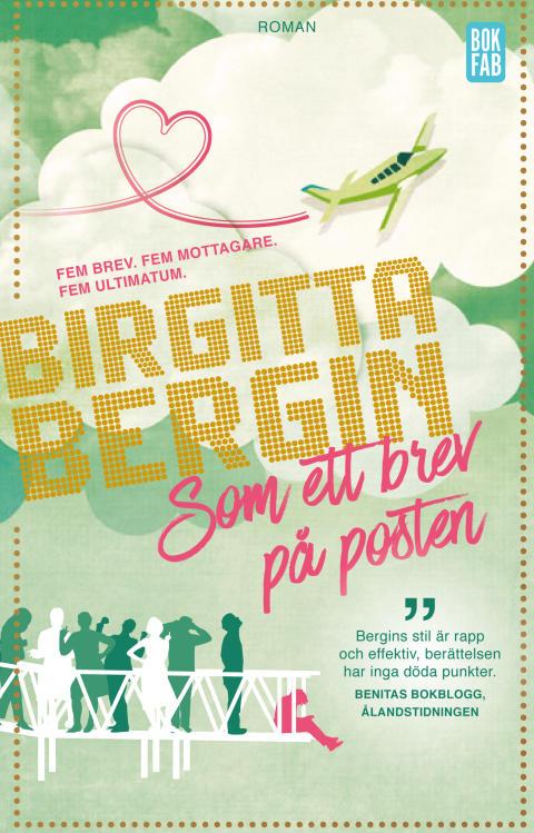 Birgitta Bergin - Som ett brev på posten