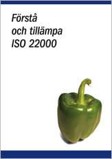 Förstå och tillämpa ISO 22000 - livsmedelsindustri