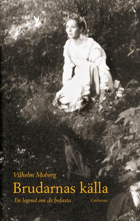 Brudarnas källa av Vilhelm Moberg