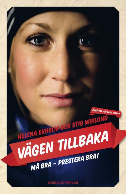 Omslag till boken Vägen tillbaka av Helena Ekholm och Stig Wiklund