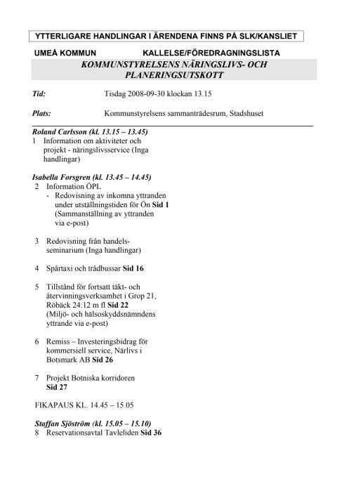 KALLELSE/FÖREDRAGNINGSLISTA KOMMUNSTYRELSENS NÄRINGSLIVS- OCH PLANERINGSUTSKOTT