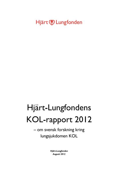 KOL-rapporten 2012 från Hjärt-Lungfonden