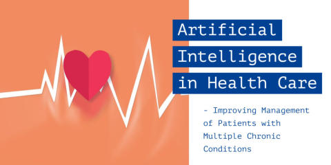 Artificial Intelligence in Health Care – Improving Management of Patients with Multiple Chronic Conditions