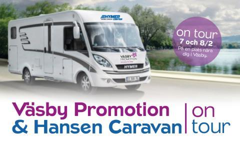 Väsby Promotion åker ut på medlemsturné med Hansen Caravan