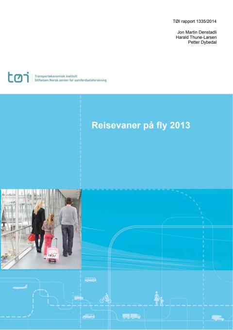 2013 Avinor Markedsundersøkelse Reisevaner