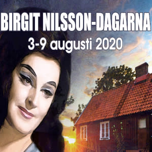 BIRGIT NILSSON - DAGARNA  3-9 augusti 2020