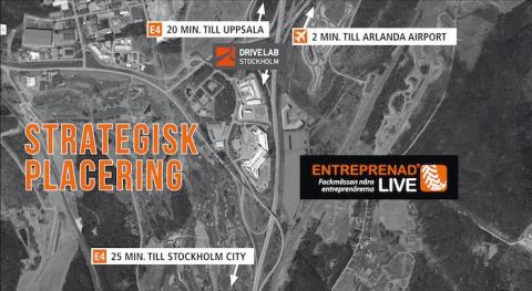 Entreprenad Live lanseras i DRIVELAB, Airport City Stockholm