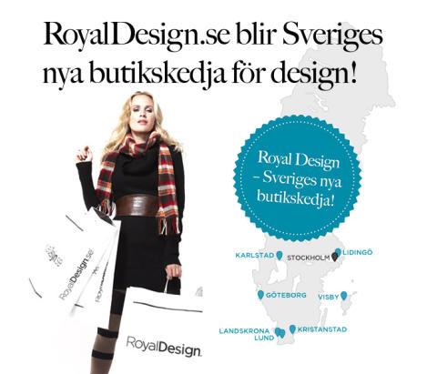 RoyalDesign.se blir Sveriges nya butikskedja för design och inredning