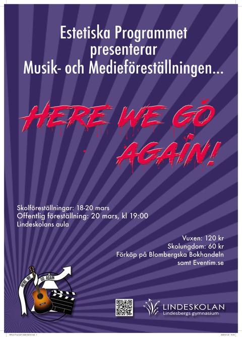 """Lindeskolans estetiska program: Årets musik- och medieföreställning """"Here we go again"""""""