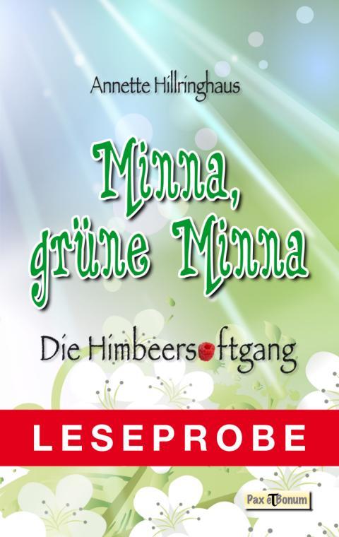 Leseprobe Buch: Minna, grüne Minna Pax et Bonum Verlag Berlin