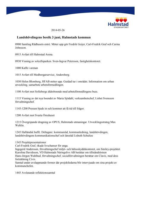 Program för landshövdingen besök 3 juni 2014
