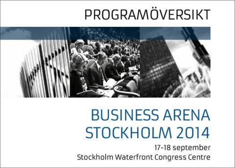 En första programöverblick för Business Arena Stockholm 2014