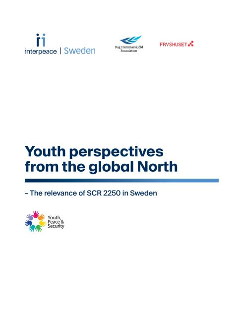 Youth perspectives from the global North - The relevance of SCR 2250 in Sweden