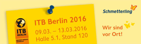 ITB 2016 - Treffen Sie uns am Schmetterling Stand und sichern Sie sich jetzt Tagestickets zum Vorzugspreis