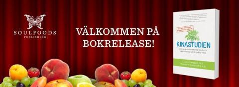 Svensk bokrelease för den revolutionerande Kinastudien - världens största näringsstudie med sensationella resultat och förord av dr. David Stenholtz