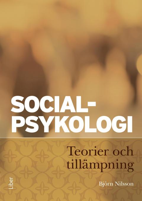 Socialpsykologi - Teorier och tillämpning