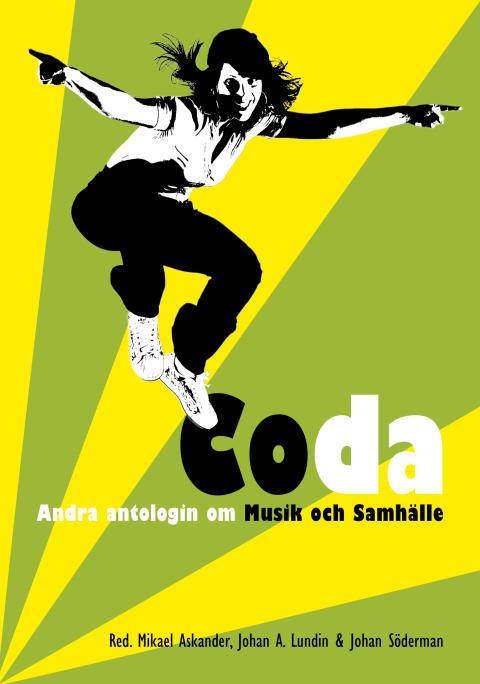 CODA - andra boken om Musik och Samhälle av Mikael Askander, Johan A. Lundin och Johan Söderman