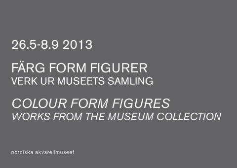 Färg Form Figurer - verk ur samlingen 26.5 - 8.9 2013