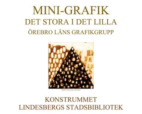 Örebro läns grafikgrupp ställer ut mini-grafik i Lindesberg