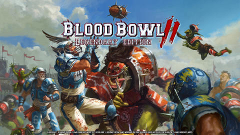 Blood Bowl 2: Legendary Edition preorder Beta blasts onto PC today!