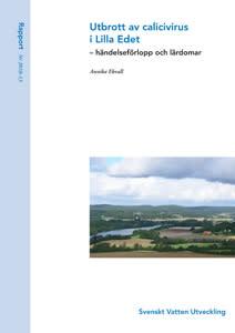 SVU-rapport 2010-13: Utbrott av calicivirus i Lilla Edet – händelseförlopp och lärdomar (dricksvatten)