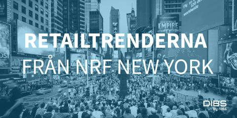 Webinar: retailtrenderna från NRF New York