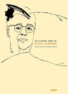 Expo släpper bok med artiklar av Stieg Larsson