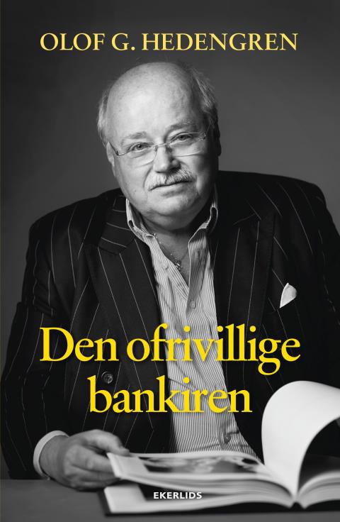 Omslag till Den ofrivillige bankiren av Olof Hedengren