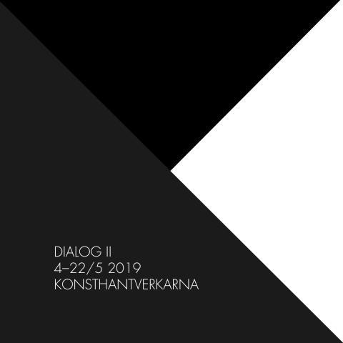 Kommande utställning: Dialog II 4–22/5 2019
