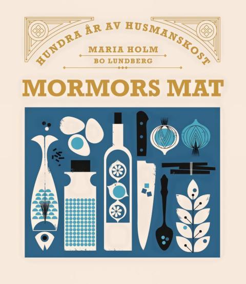 Mormors mat av Maria Holm vann bronsmedaljen i världens största kokbokstävling Gourmand World Cookbook Awards