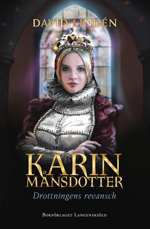 Omslagsbild: Karin Månsdotter - Drottningens revansch
