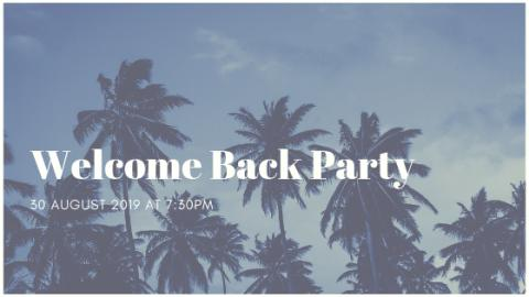 Last chance: Registration closes this week for the 2019 Welcome Back Party