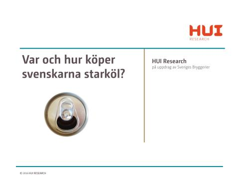 HUI Research - Var och hur köper svenskarna starköl? 2016