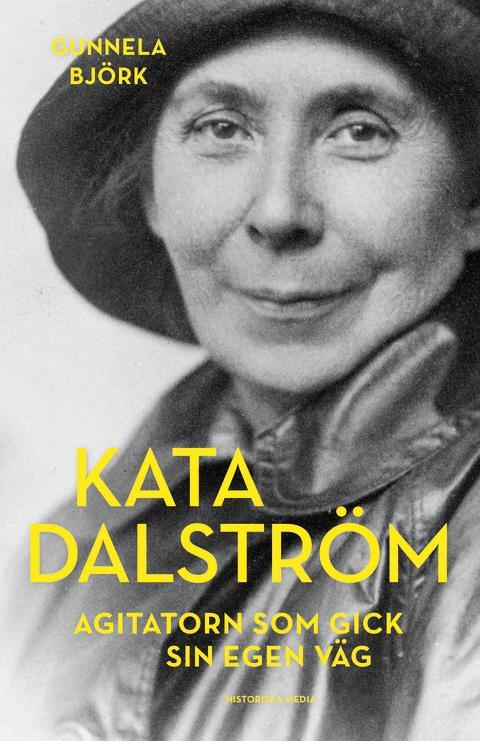Bokrelease för ny biografi om Kata Dalström - ett hisnande kvinnoöde!
