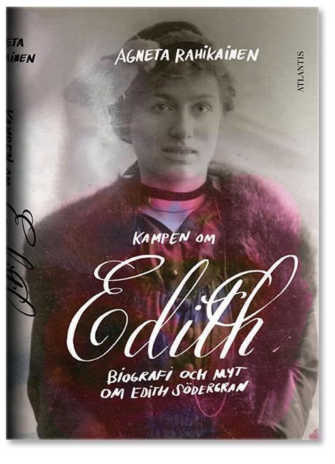 Kampen om Edith – Biografi och myt om Edith Södergran