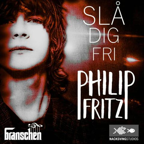 Slå Dig Fri - debutsingeln med Philip Fritz