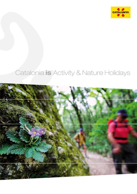 New catalogue - Catalonia is Activity & Nature Holidays