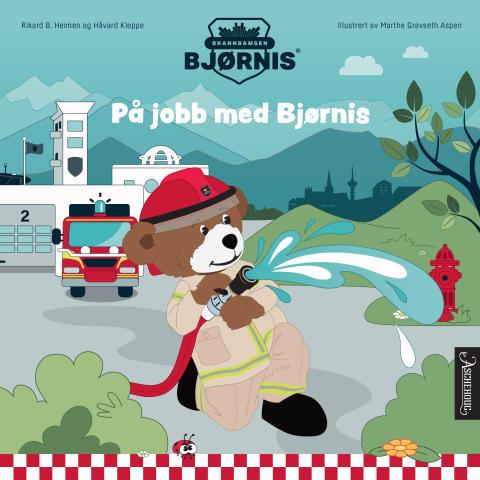 På jobb med Bjørnis er en av bøkene Aschehoug utgir høsten 2019 om Brannbamsen Bjørnis.