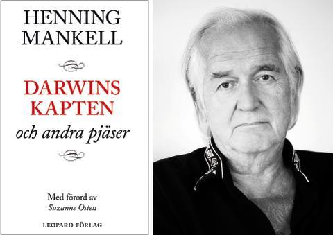 """Henning Mankells främsta pjäser i ny bok – släpps samtidigt som """"Darwins kapten"""" har urpremiär på Dramaten 29 oktober"""
