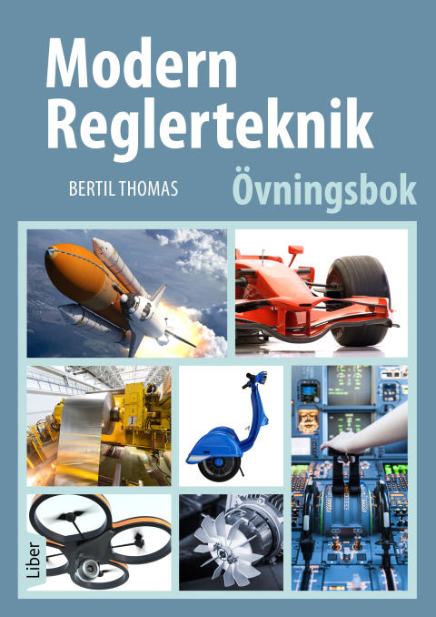 Modern reglerteknik Övningsbok