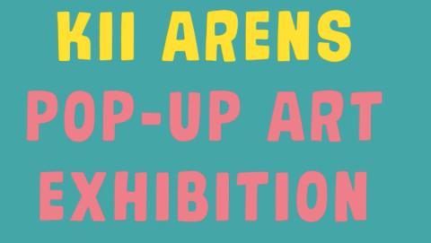 Kii Arens Pop-Up Art Exhibition