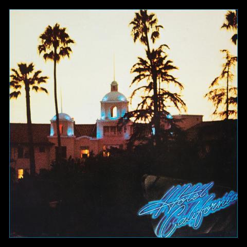 Eagles Hotel California Original Album Cover