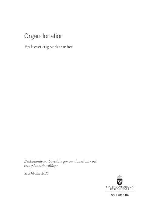 Utredning om donations- och transplantationsfrågor, del 1, 2015