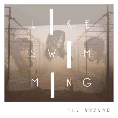 Like Swimming tillbaka med ny singeln The Ground