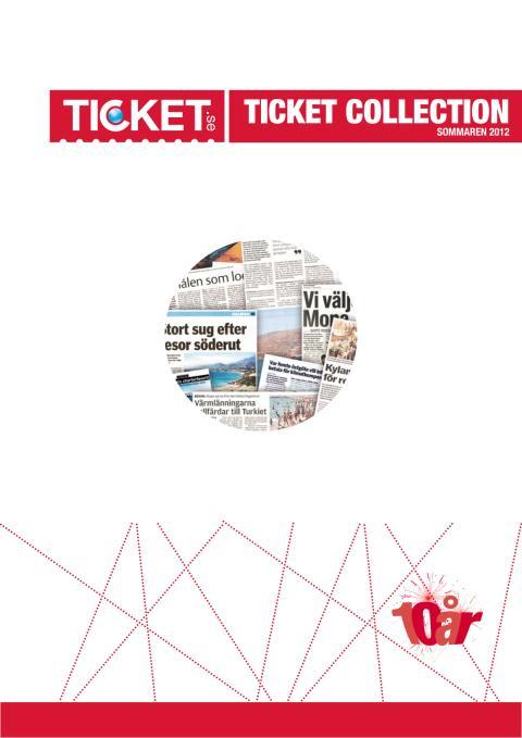 Ticket Collection - Sommaren 2012