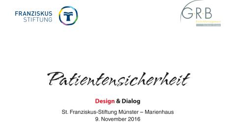Patientensicherheit - Design & Dialog